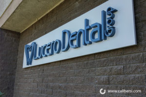 Lucero Dental Group Exterior Building Sign Orange County - Caliber Signs & Imaging in Irvine Call: 949-748-1070