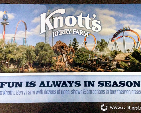 Knott's Berry Farm Digitally Printed Poster Buena Park Orange County by Caliber Signs & Imaging Irvine - Call 949-748-1070