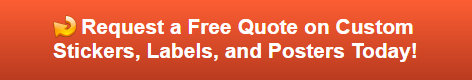 Free quote on vinyl stickers, labels and posters in Orange County CA