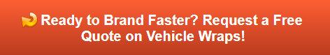 Free quote on vehicle wraps in Orange County CA