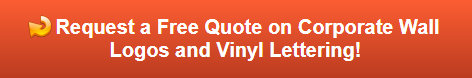 Free quote on wall logos and vinyl lettering
