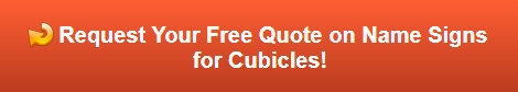 Free Quote on Name Signs for Cubicles