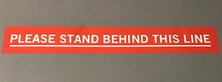 Stand behind the line COVID 19 floor decals Orange County CA