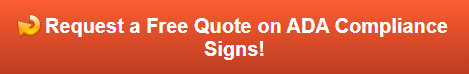 Free quote on ADA Signs in Orange County CA