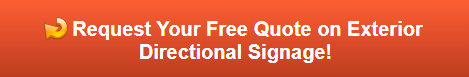 Free quote on exterior directional signage in Costa Mesa CA