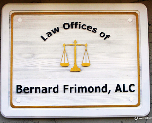 Sandblasted Sign for Attorneys Frimond Law Offices Caliber Signs and Imaging