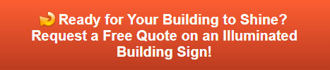 Free quote on building signs in Costa Mesa CA