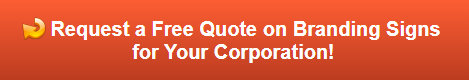 Free quote on corporate branding signs in Anaheim CA