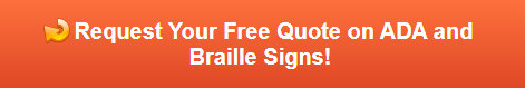 Free quote on ADA and Braille Signs