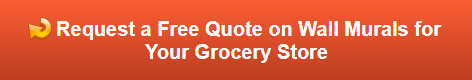 Free quote on grocery store wall murals