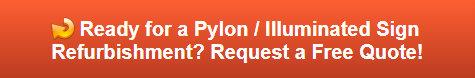 Free quote on pylon sign refurbishments