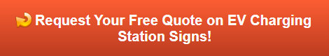 Free quote on EV Charging Station Signs